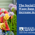 The Social Security Wage Base is set to increase in 2021.