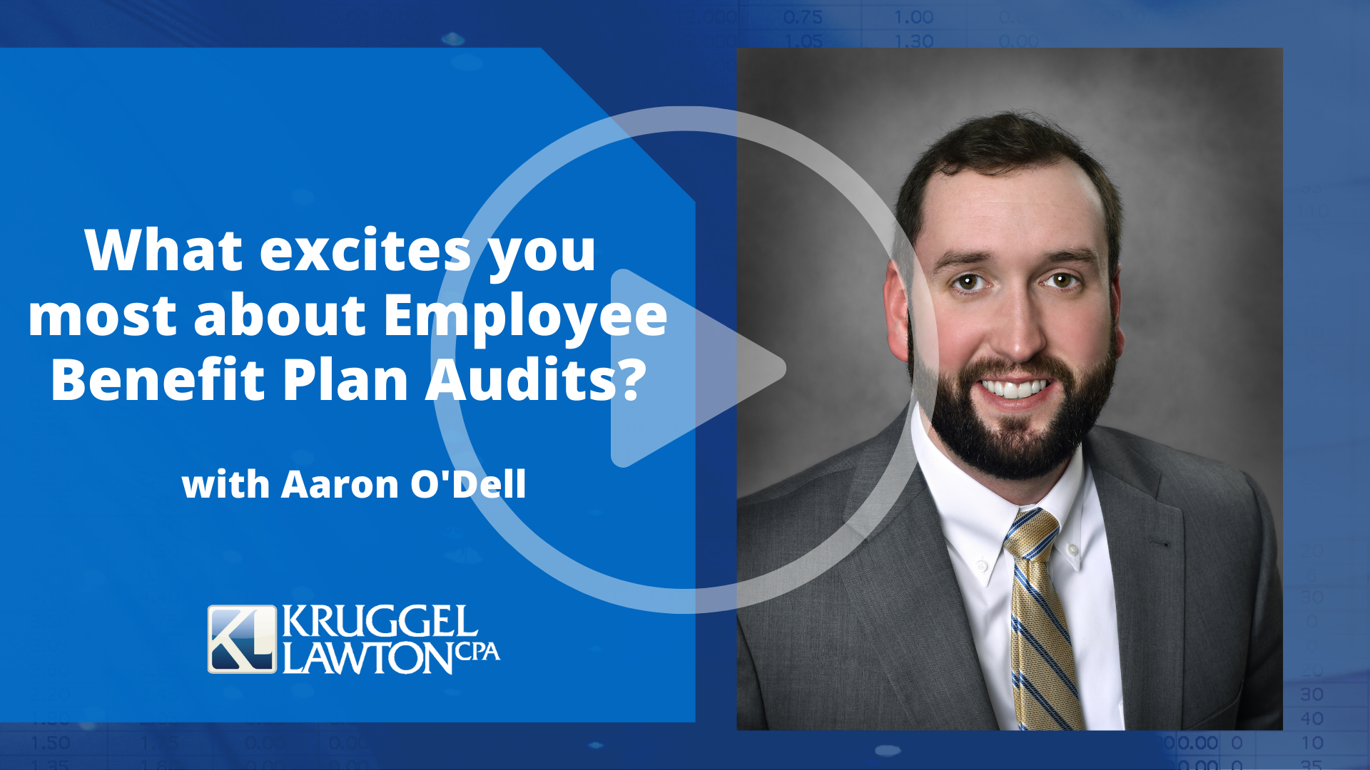 Aaron O'Dell Breaks Down What He Enjoys Most About Employee Benefit Plan Audits