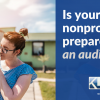 5 Ways Nonprofits can Prepare for an Audit